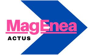 MagEnea : votre webmagazine d'actus généralistes